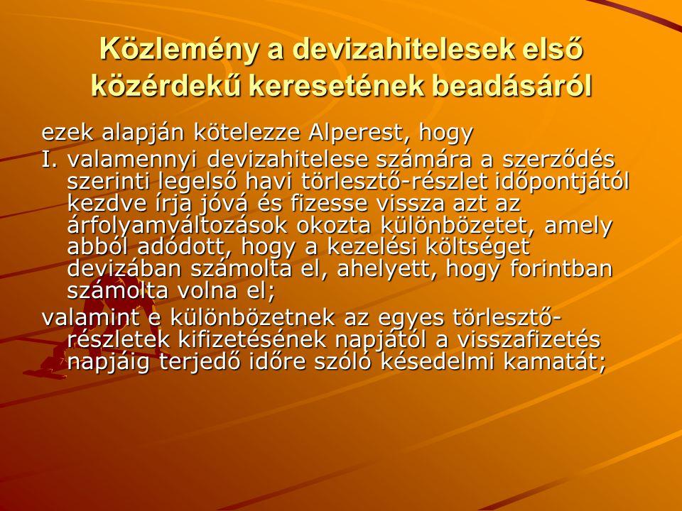 Tilk László Géza elnök NÉZŐPONTUNK Egyre növekvő – mára kétszeresét meghaladó – havi törlesztő részletek fizetési kötelezettsége mellett még a nyilvántartott tartozás követelés is nő.