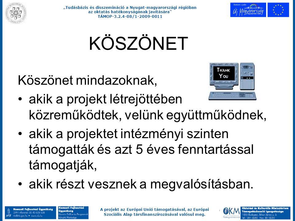 """""""Tudásbázis és disszemináció a Nyugat-magyarországi régióban az oktatás hatékonyságának javítására"""