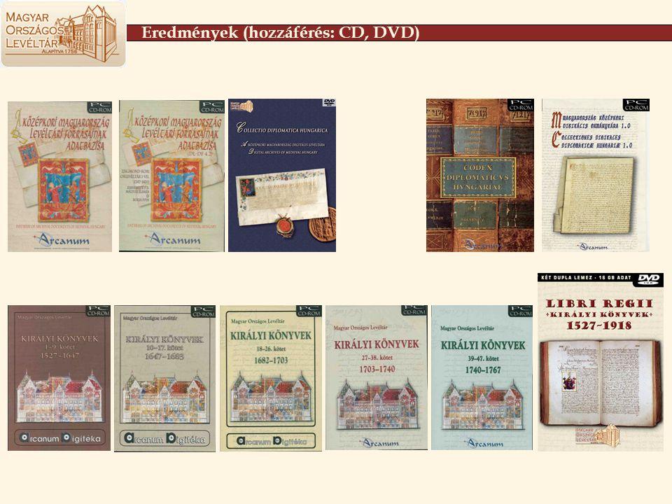 Eredmények (hozzáférés: CD, DVD)