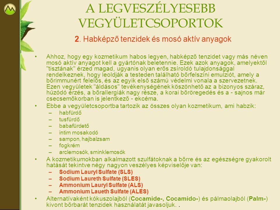 A LEGVESZÉLYESEBB VEGYÜLETCSOPORTOK 3.