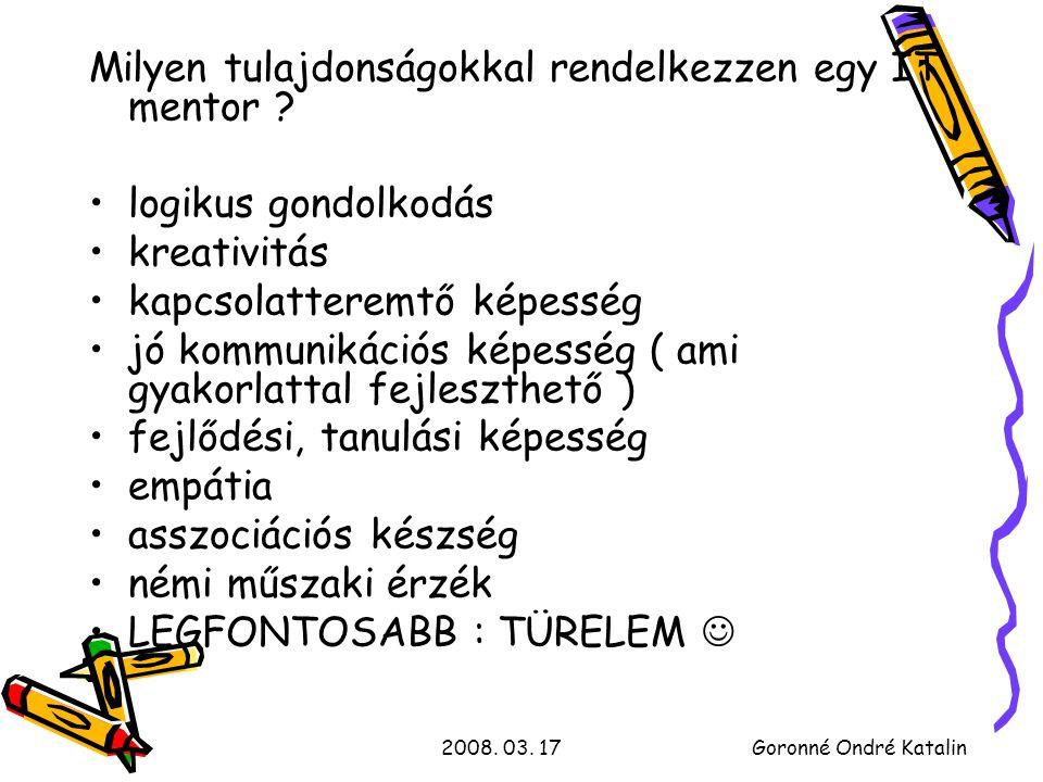 2008.03. 17Goronné Ondré Katalin Milyen területekről jöttek a részvevők .