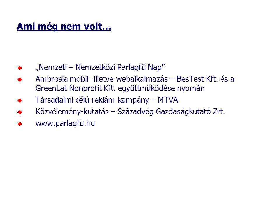 """Ami még nem volt…  """"Nemzeti – Nemzetközi Parlagfű Nap""""  Ambrosia mobil- illetve webalkalmazás – BesTest Kft. és a GreenLat Nonprofit Kft. együttműkö"""