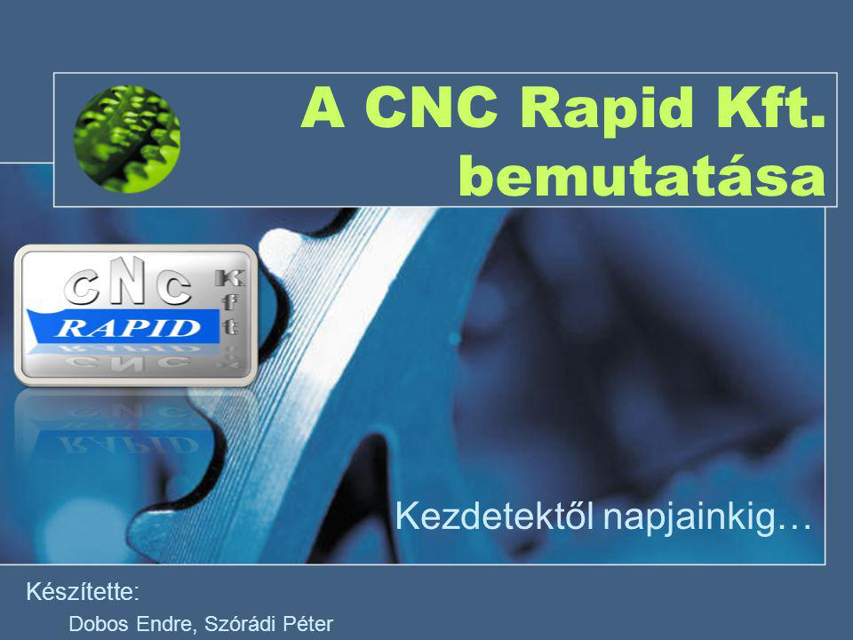 2014.06. 26.1 A CNC Rapid Kft.