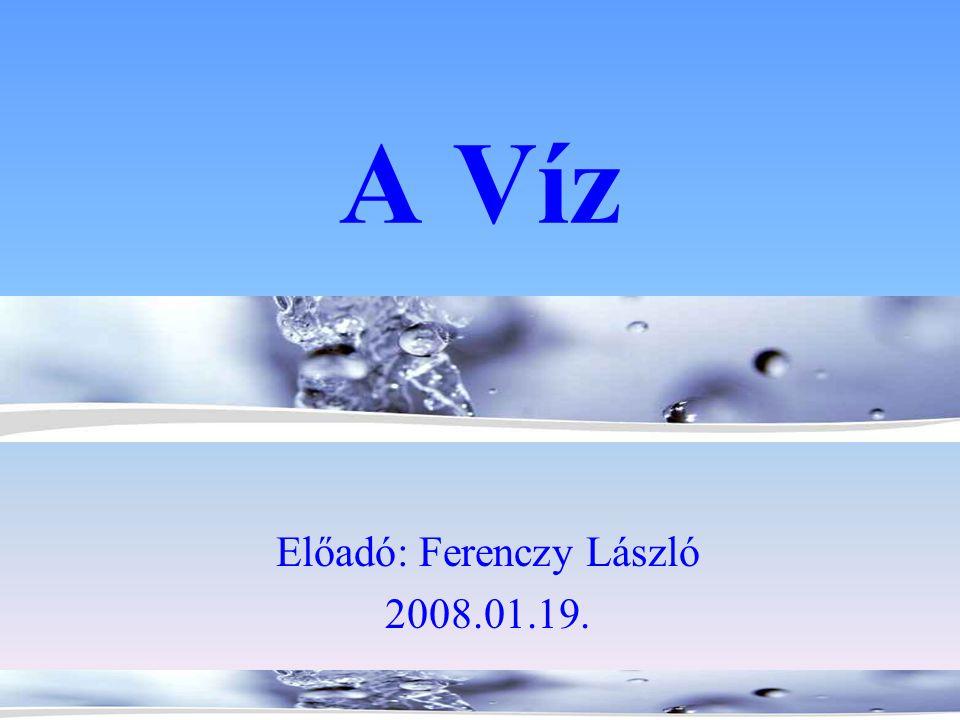A víz jelenti az életet •Bolygónk 71%-át víz borítja.