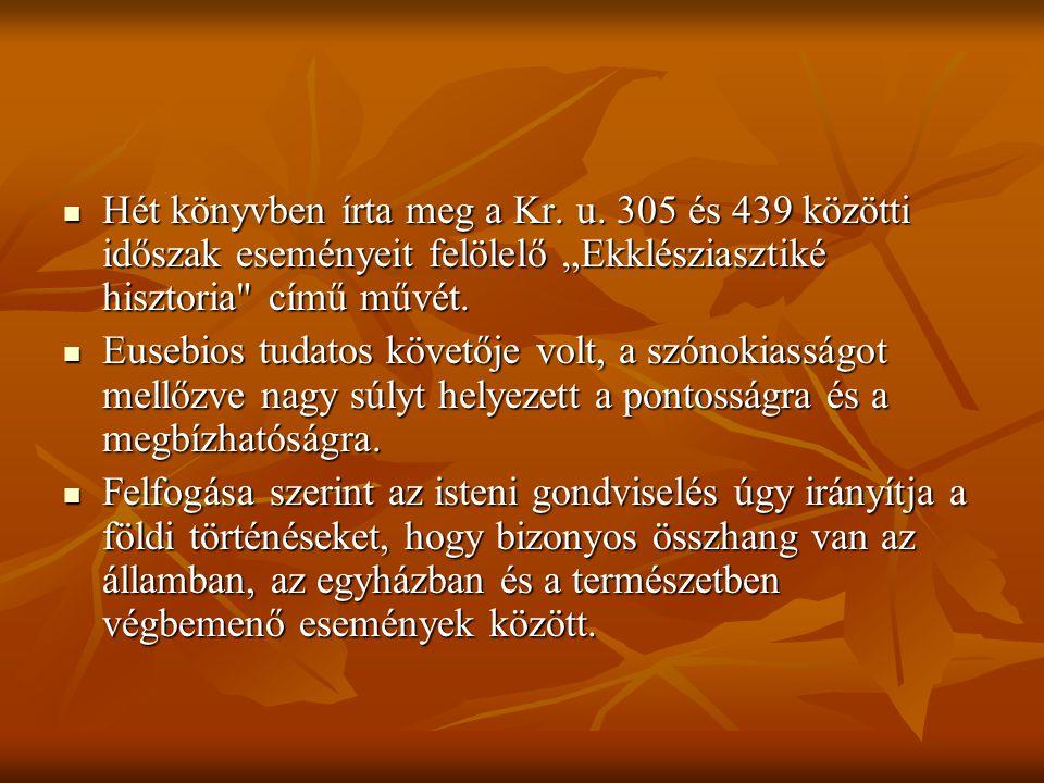  Hét könyvben írta meg a Kr.u.