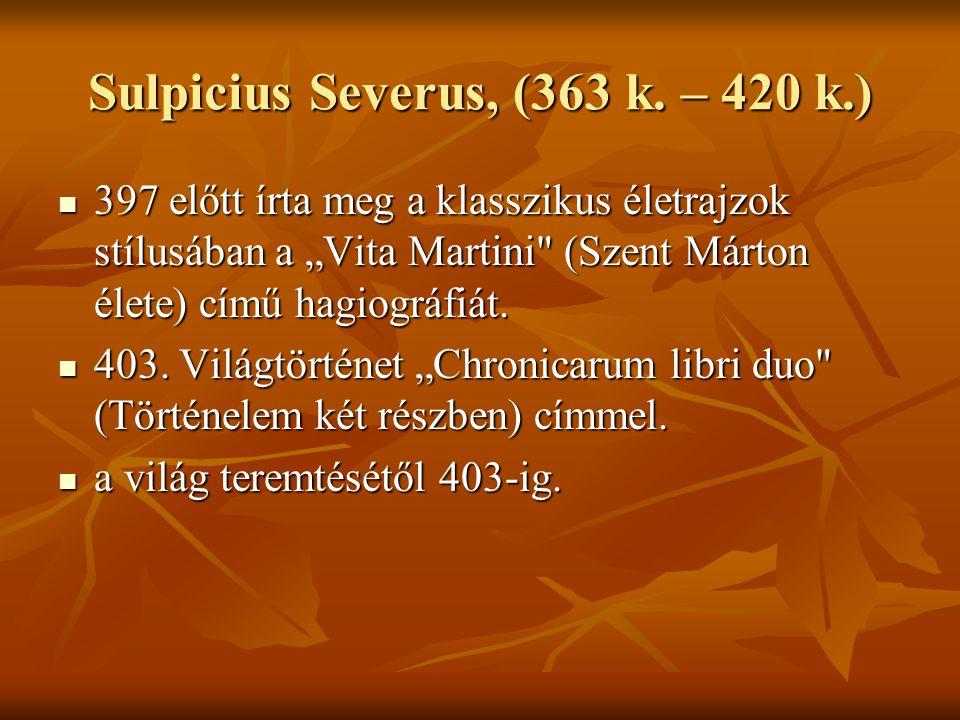 Sulpicius Severus, (363 k.