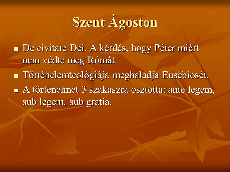 Szent Ágoston  De civitate Dei.