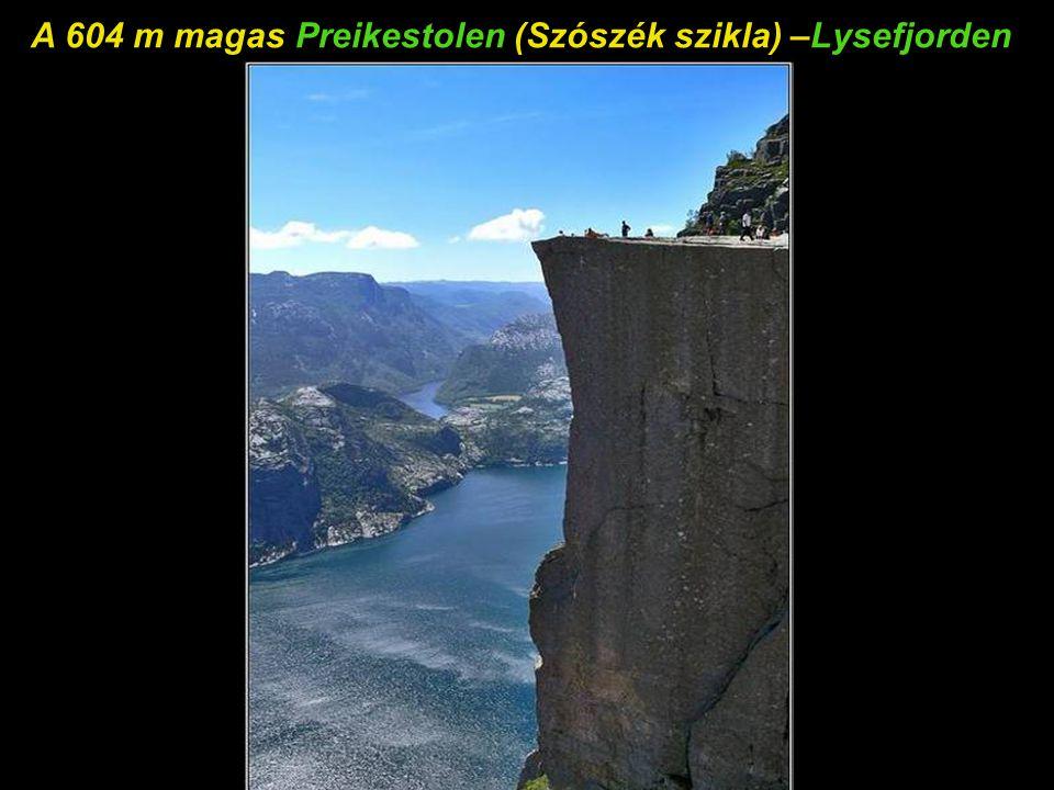 Az égbe kell szállni, hogy ezt megnézd – Lysefjorden