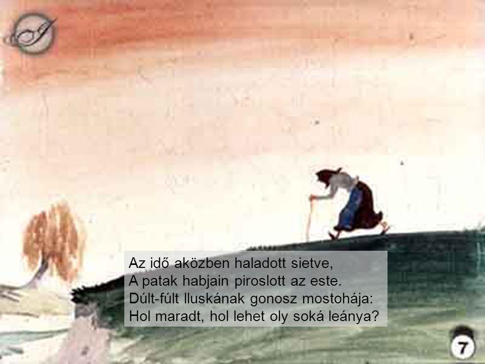 Mikor a magyarság beért az országba, A törökök ott már raboltak javába.