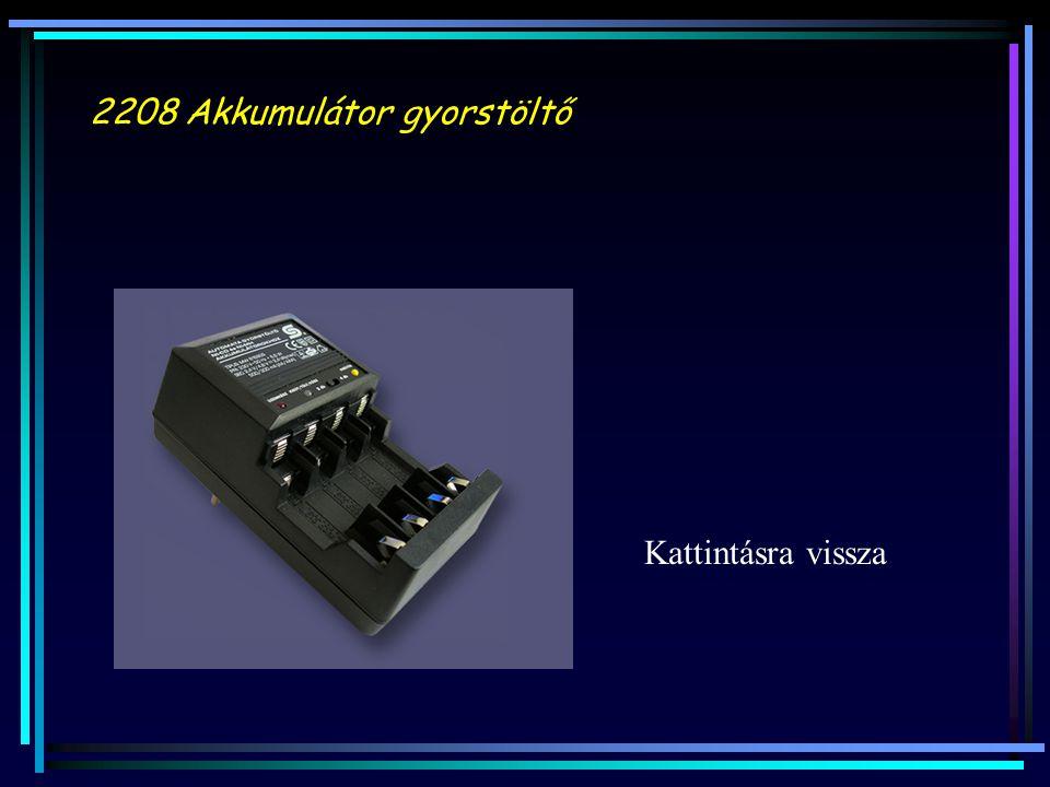 2208 Akkumulátor gyorstöltő Kattintásra vissza
