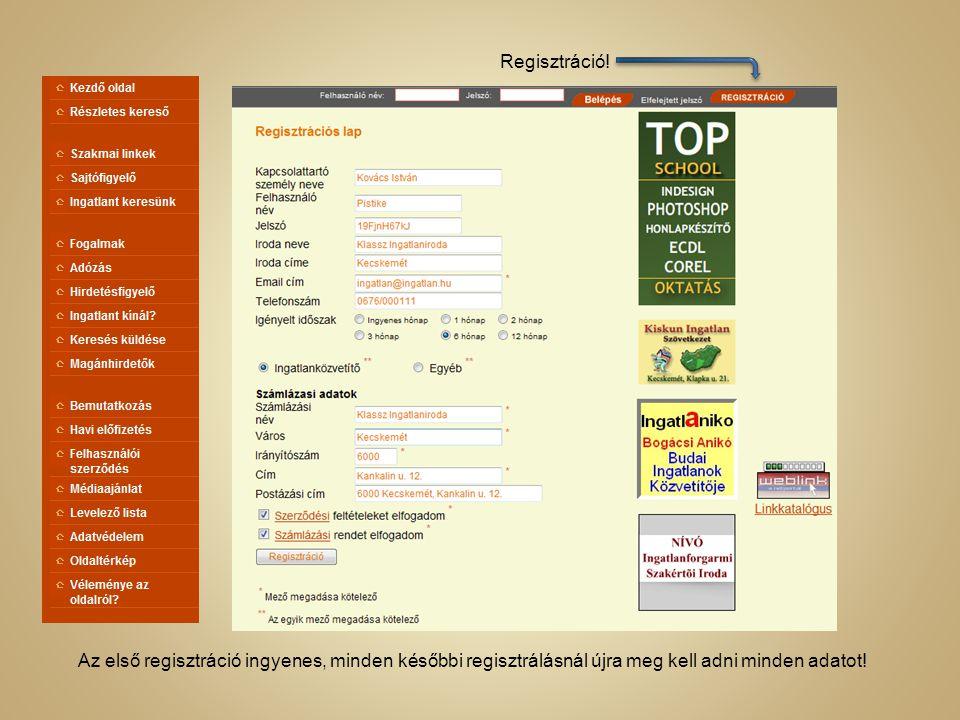 Csak a regisztrált felhasználók által elérhető adminisztrációs oldalak: