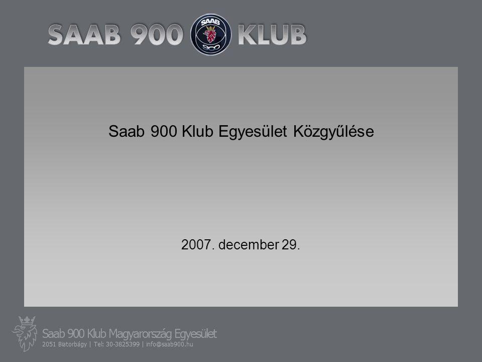 Saab 900 Klub Egyesület Közgyűlése 2007. december 29.