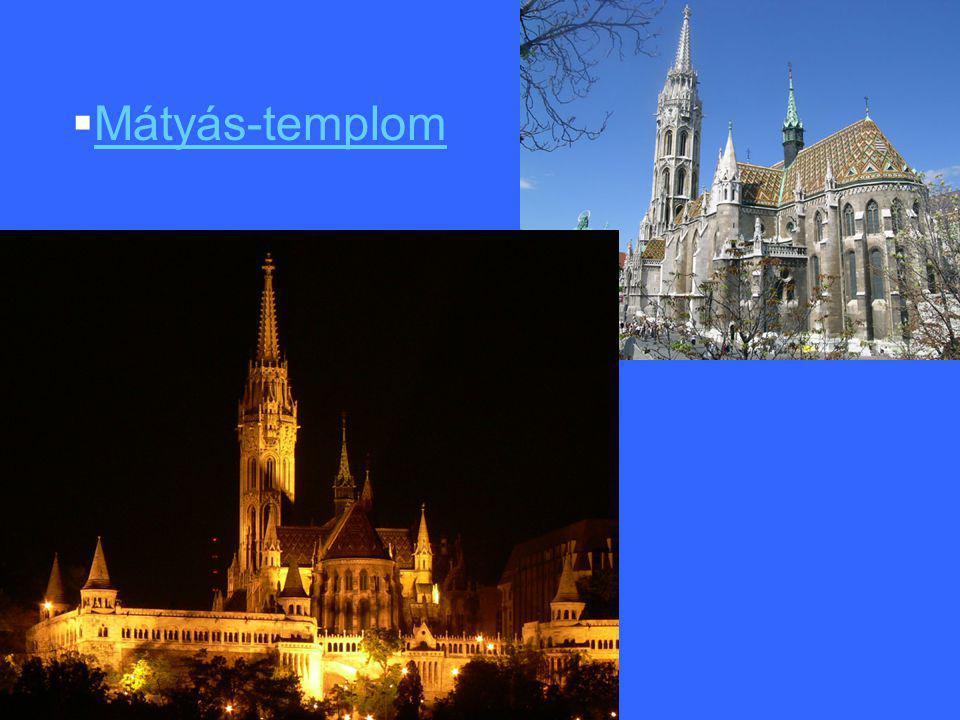  Mátyás-templom Mátyás-templom