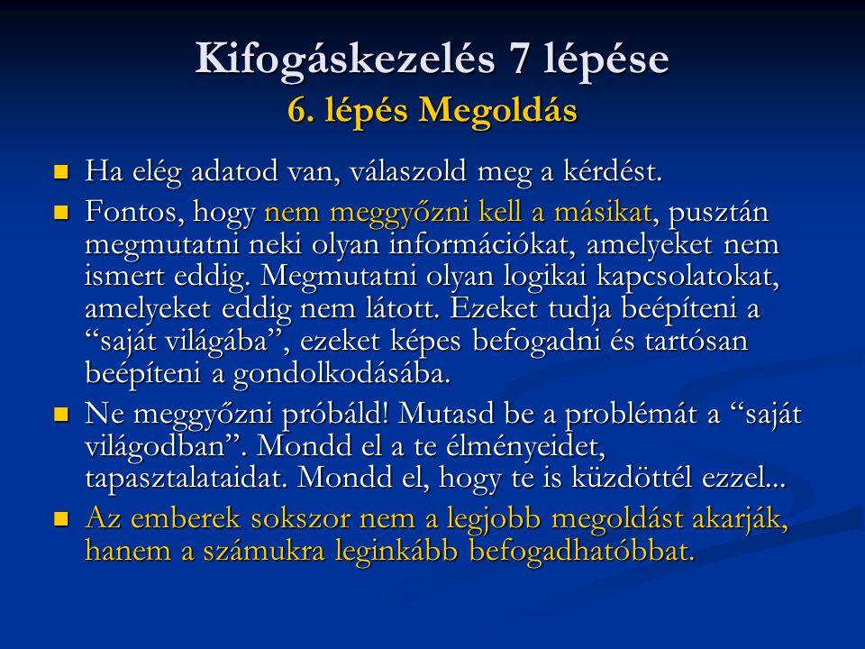 Kifogáskezelés 7 lépése 7.