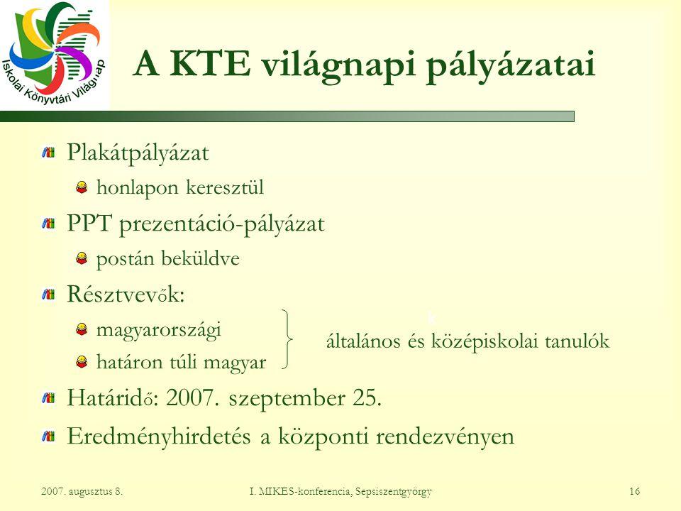 I. MIKES-konferencia, Sepsiszentgyörgy162007. augusztus 8.