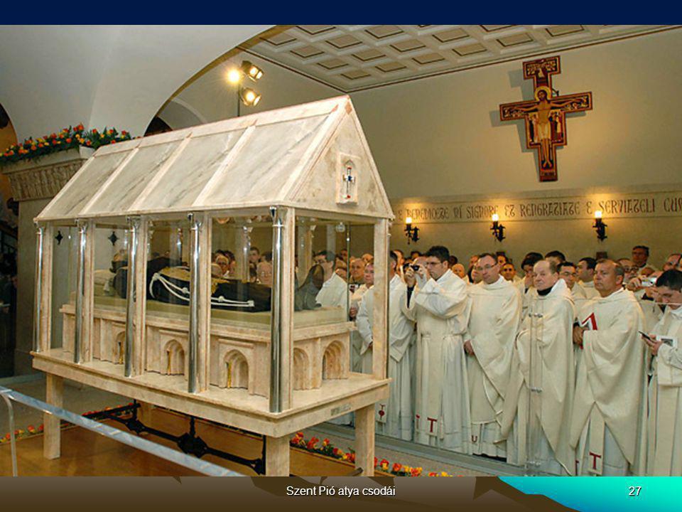 Szent Pió atya csodái28 TOVÁBBI CSODÁK