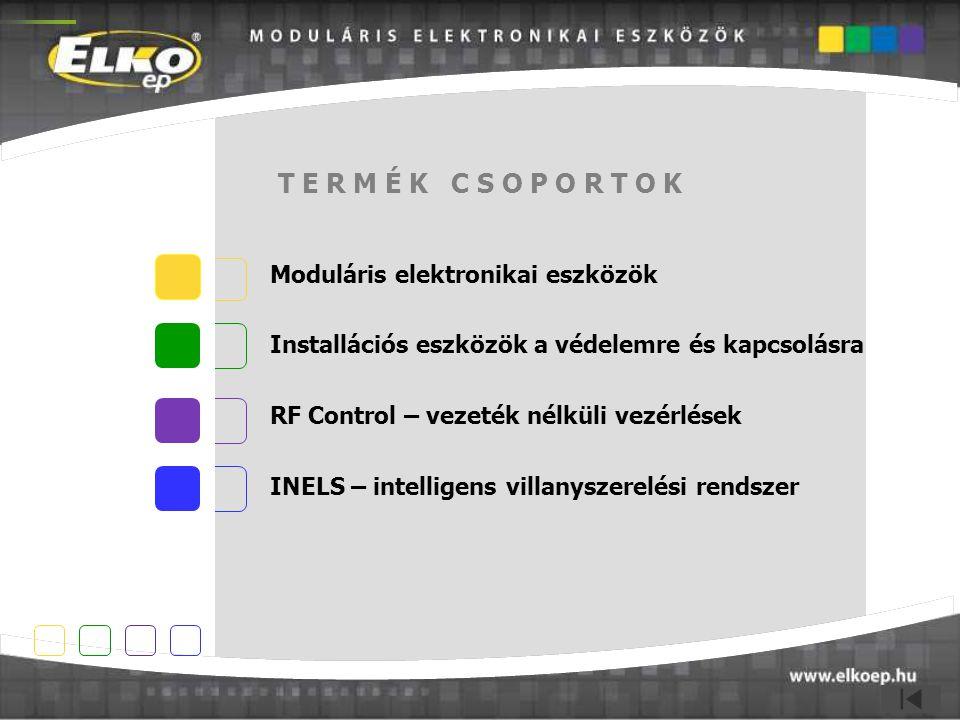 Moduláris elektronikai eszközök Installációs eszközök a védelemre és kapcsolásra RF Control – vezeték nélküli vezérlések INELS – intelligens villanysz