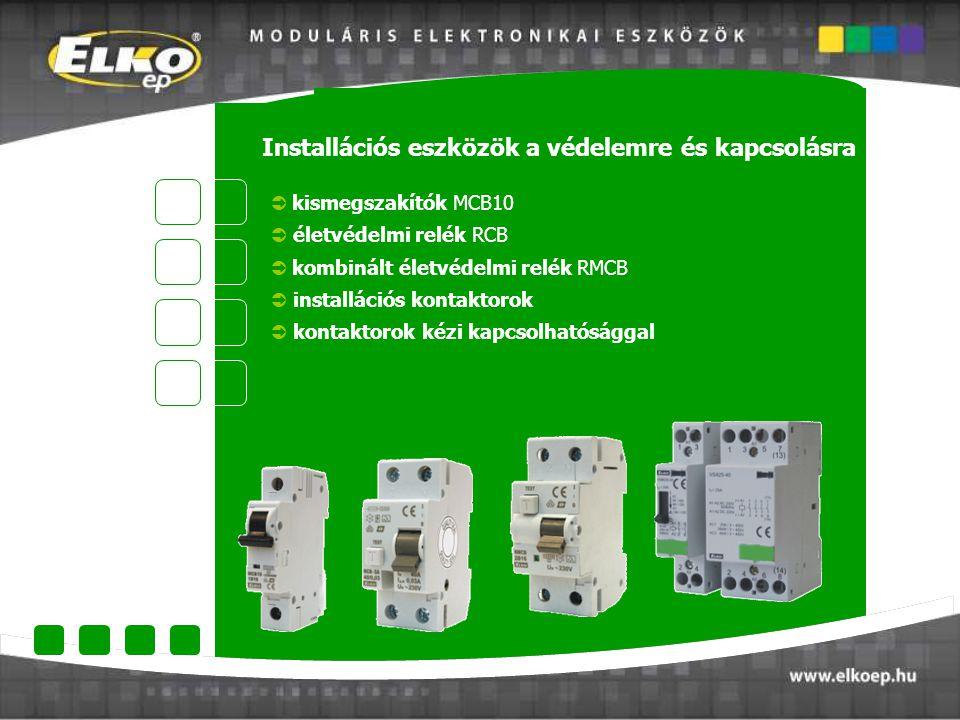 Installációs eszközök a védelemre és kapcsolásra  kismegszakítók MCB10  életvédelmi relék RCB  kombinált életvédelmi relék RMCB  installációs kont