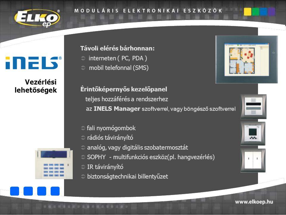 Vezérlési lehetőségek Távoli elérés bárhonnan:  interneten ( PC, PDA )  mobil telefonnal (SMS) Érintőképernyős kezelőpanel teljes hozzáférés a rends