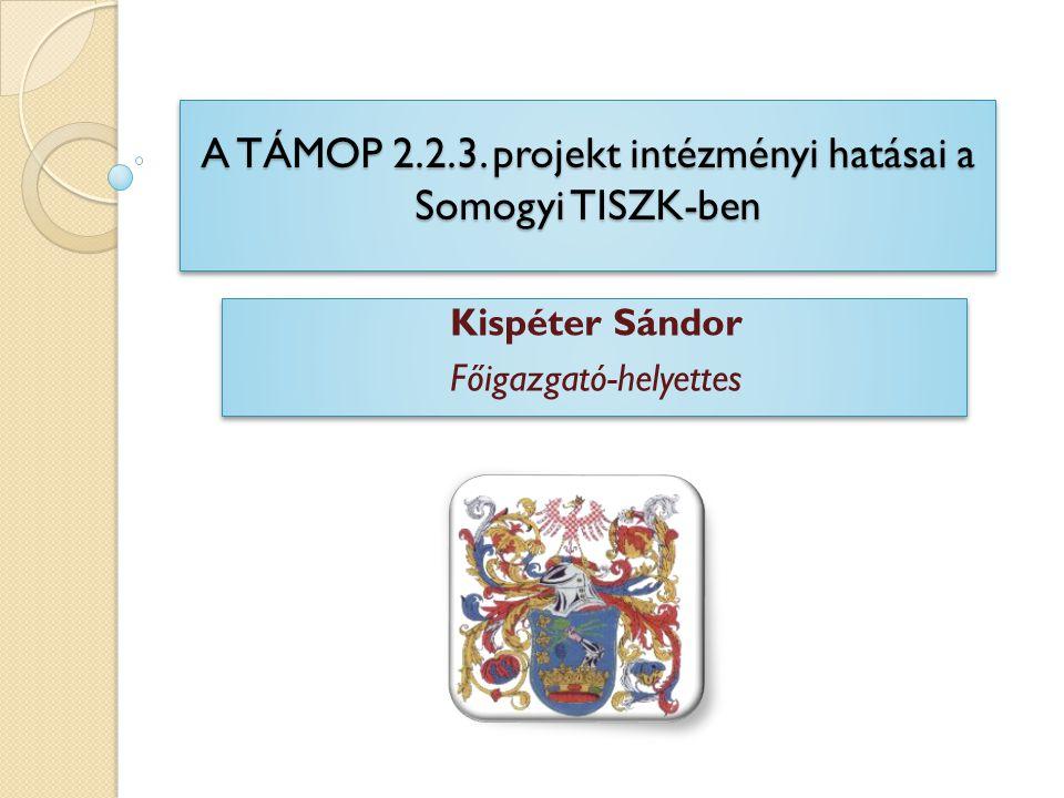 A TÁMOP 2.2.3.