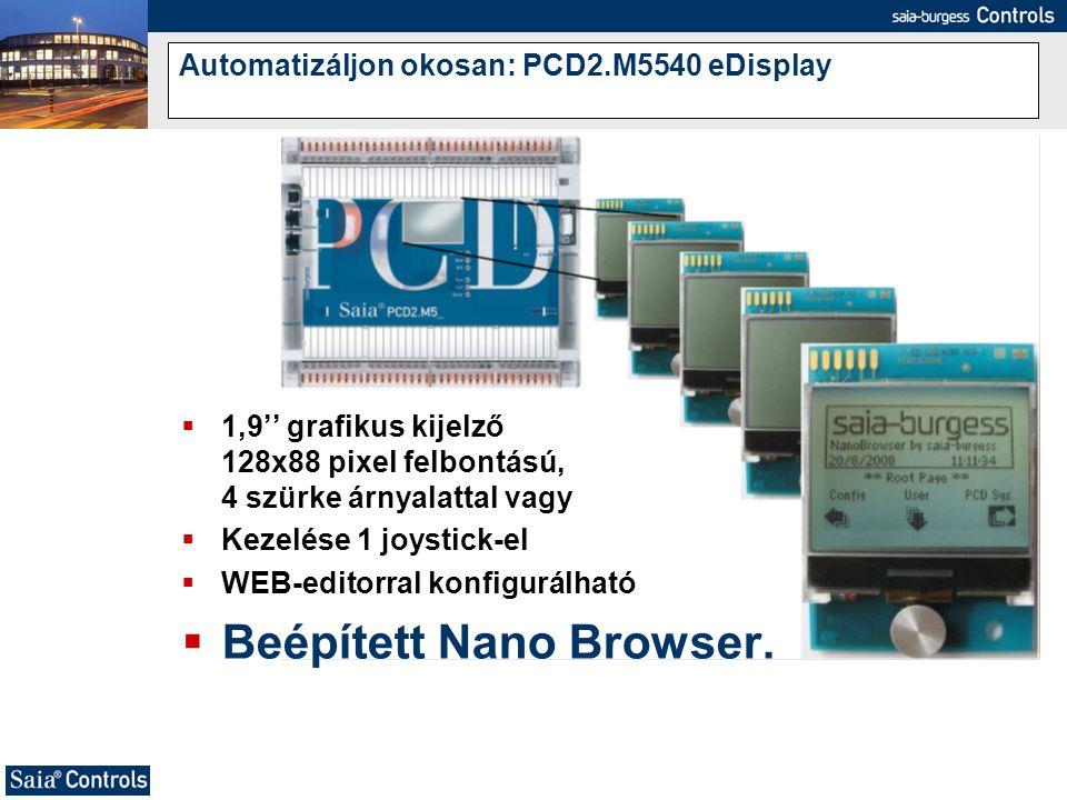 Automatizáljon okosan: PCD2.M5540 eDisplay  1,9'' grafikus kijelző 128x88 pixel felbontású, 4 szürke árnyalattal vagy  Kezelése 1 joystick-el  WEB-