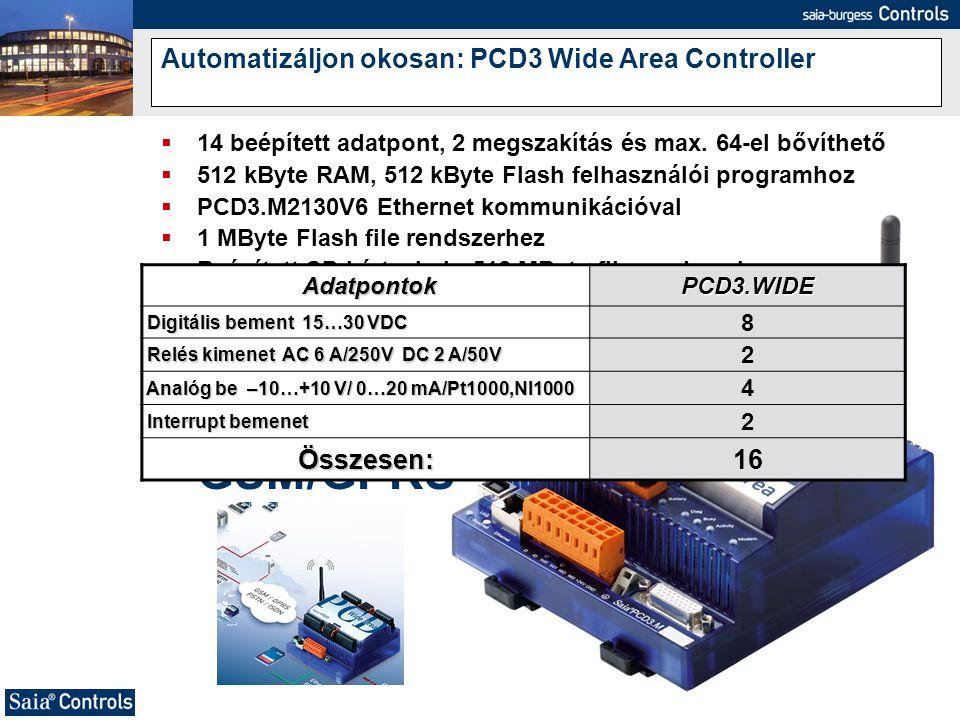  14 beépített adatpont, 2 megszakítás és max. 64-el bővíthető  512 kByte RAM, 512 kByte Flash felhasználói programhoz  PCD3.M2130V6 Ethernet kommun