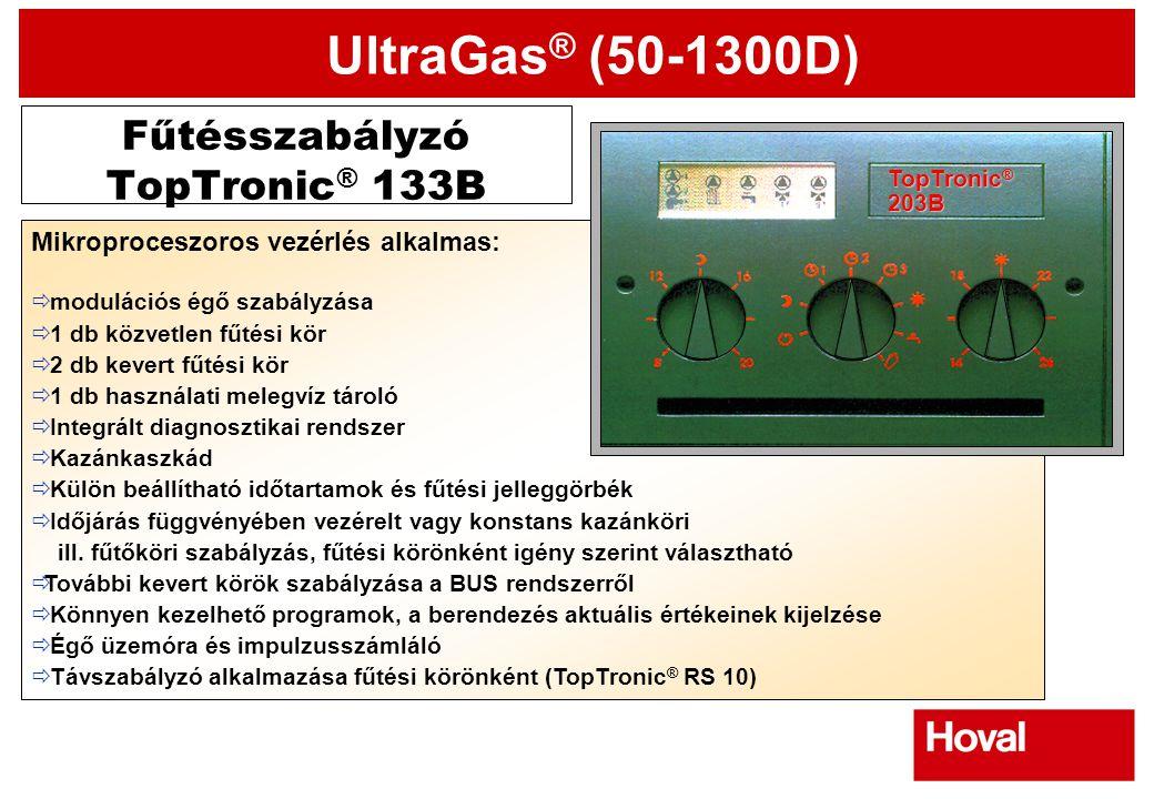 UltraGas ® (50-1300D) Fűtésszabályzó TopTronic ® 133B Mikroproceszoros vezérlés alkalmas:  modulációs égő szabályzása  1 db közvetlen fűtési kör  2
