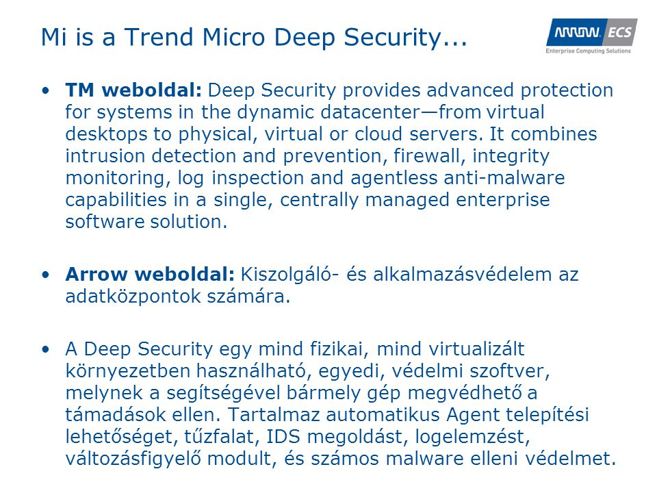 Mi is a Trend Micro Deep Security...