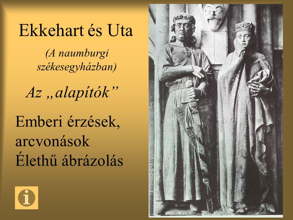 """Ekkehart és Uta (A naumburgi székesegyházban) Az """"alapítók Emberi érzések, arcvonások Élethű ábrázolás"""