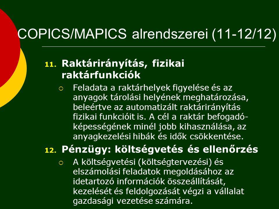 9. Tervszerű megelőző karbantartás (TMK) tervezés  A TMK munkaerő- és anyagszükségletének, valamint költségének tervezésére, a meghibásodások figyele
