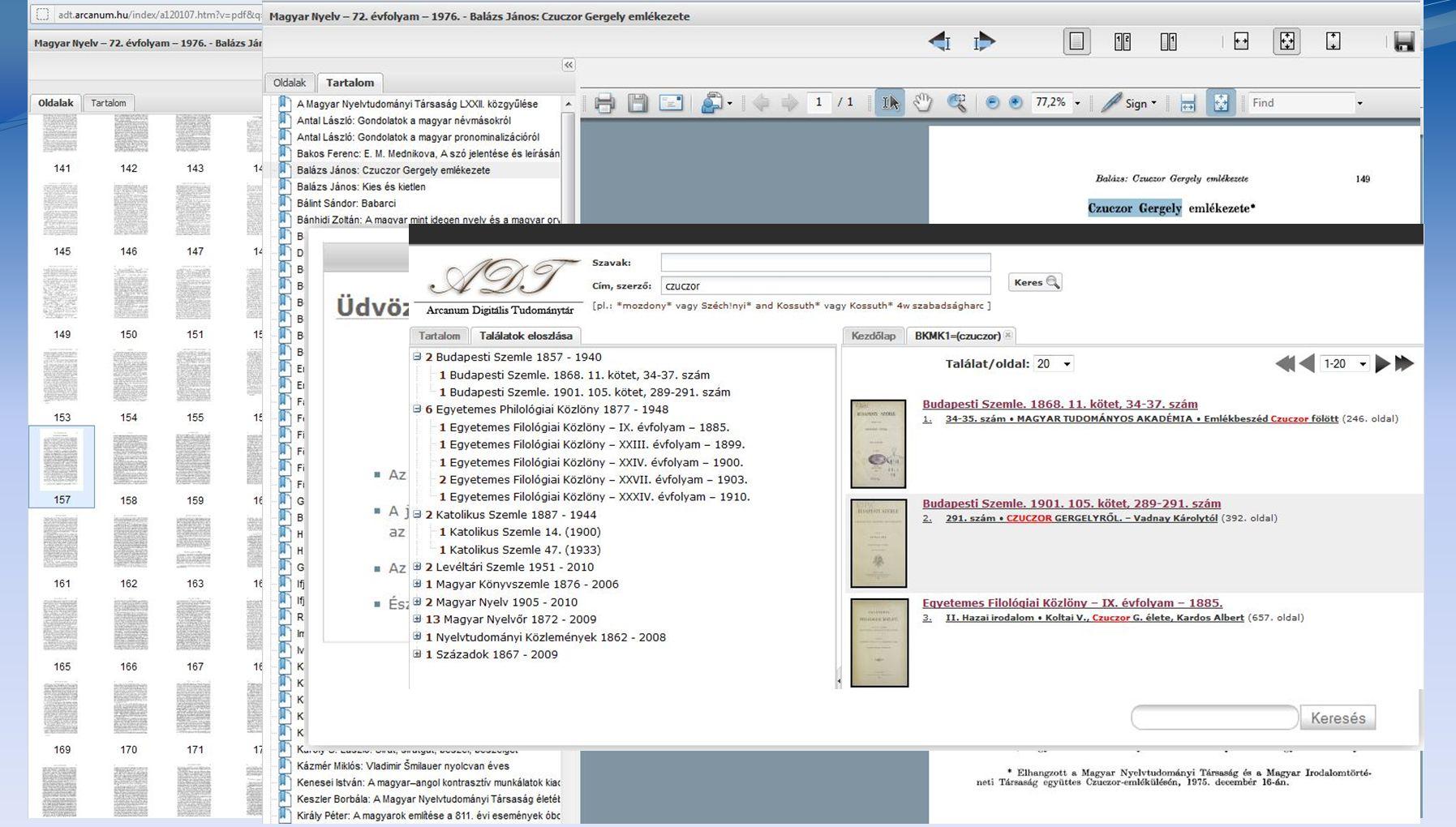 •Instant keresés •Dinamikus súgó •Új SÚGÓ menü •Találatok eloszlása a dokumentumokban •Új dokumentum megjelenítő ablak - Összes oldal megjelenítése -