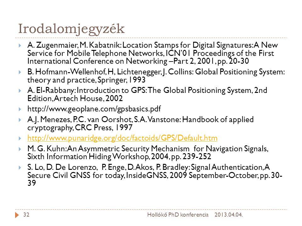 Irodalomjegyzék  A.Zugenmaier, M.