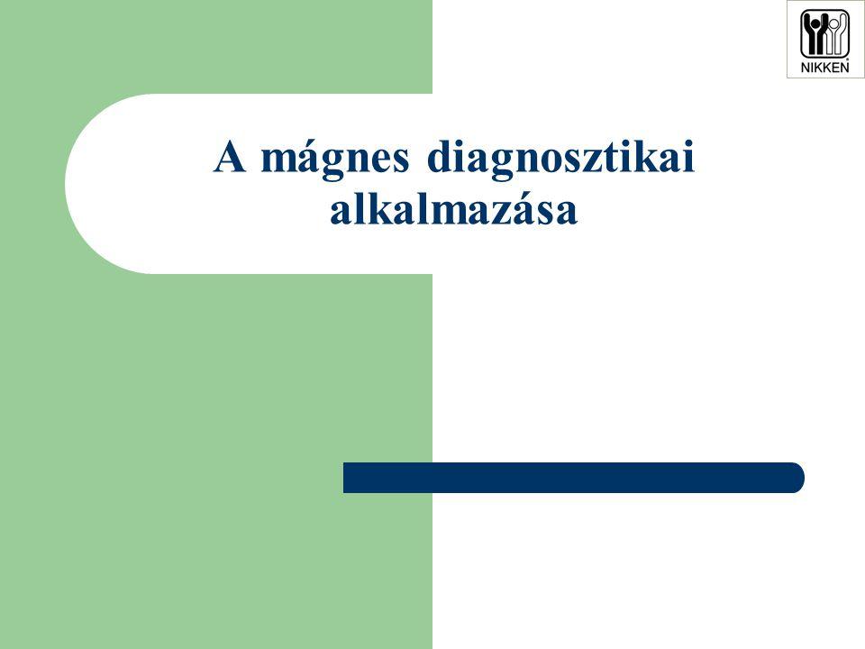 A mágnes diagnosztikai alkalmazása