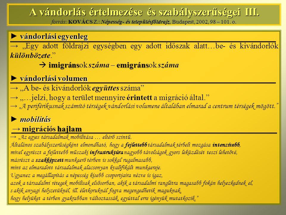Vándorlási modellek IV.Vándorlási modellek IV.