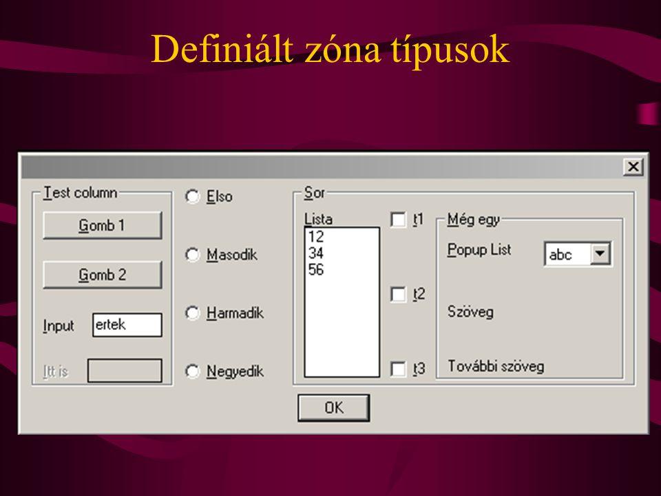 Definiált zóna típusok