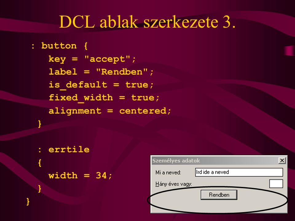 DCL ablak szerkezete 3.