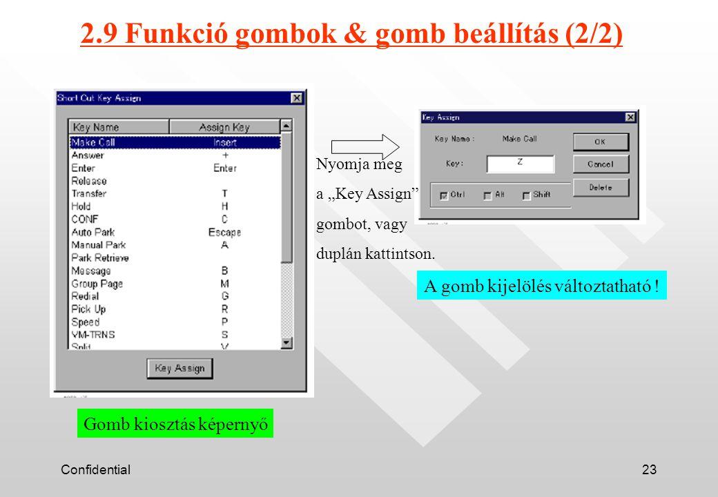 """Confidential23 2.9 Funkció gombok & gomb beállítás (2/2) Nyomja meg a """"Key Assign gombot, vagy duplán kattintson."""