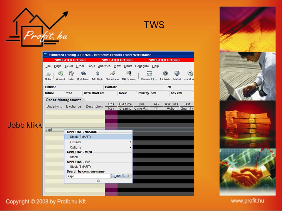 TWS Jobb klikk