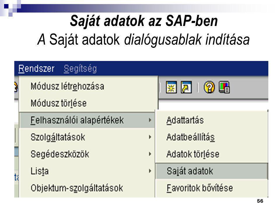 56 Saját adatok az SAP-ben A Saját adatok dialógusablak indítása