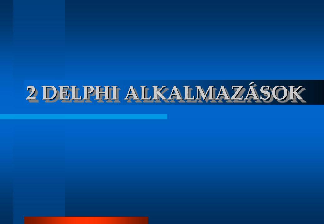 2 DELPHI ALKALMAZÁSOK