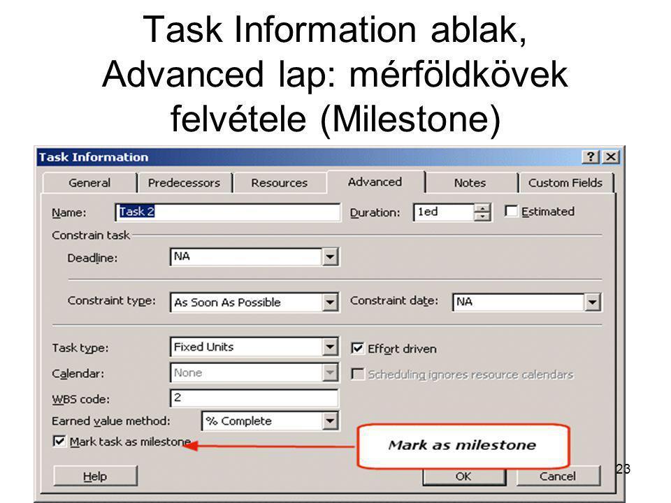Task Information ablak, Advanced lap: mérföldkövek felvétele (Milestone) 23