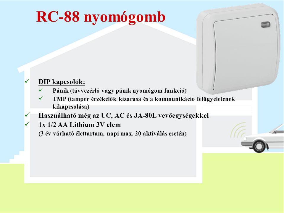 Az RC-80 távirányító  Kétféle ház (2 vagy 4 nyomógombos)  Billentyűzár (csak a 4 nyomógombos változatnál)  Felhasználható az UC, AC, JA-80L és CA-1