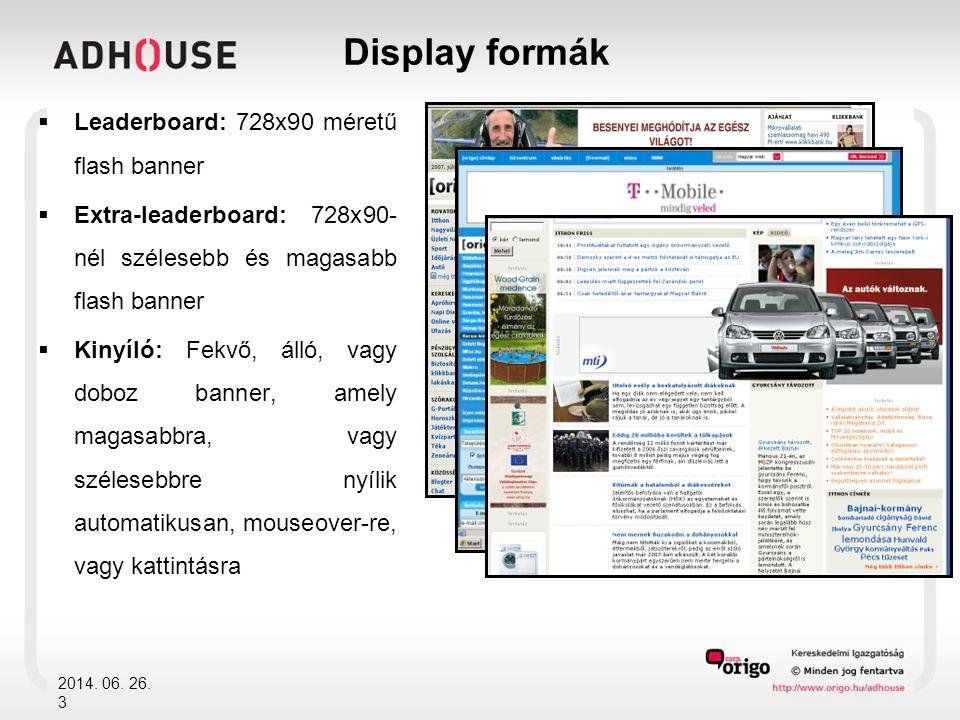  Dupla: 468x120 pixeles flash banner  Tripla: 468x180 flash banner  Doboz: 250x250 méretű flash banner 2014.