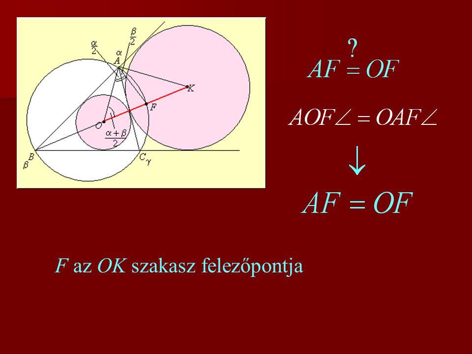 F az OK szakasz felezőpontja