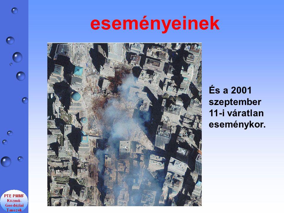 eseményeinek És a 2001 szeptember 11-i váratlan eseménykor.