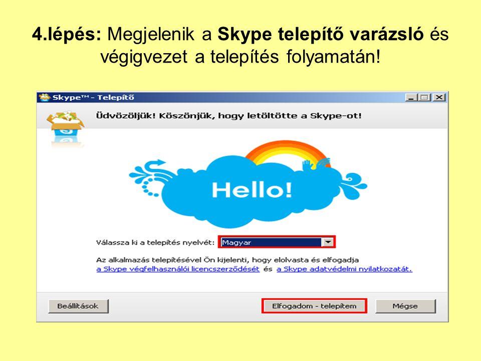 Skype partner felvételének a lépései 1. lépés: Kattintsunk a Partnerlista-Új partner.. menüpontra.