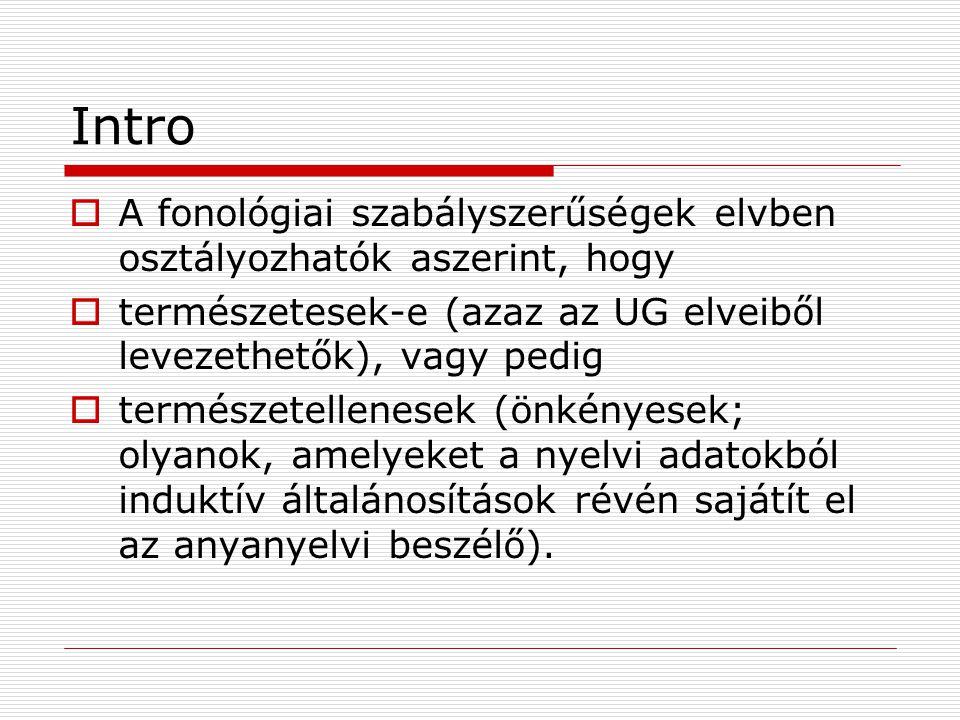 Magánhangzó-harmónia a magyarban  Minőségi hatás (Height Effect)