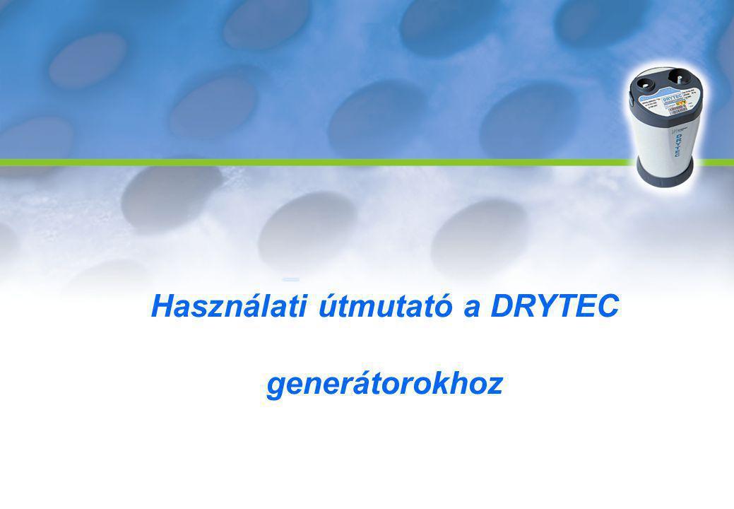 Használati útmutató a DRYTEC generátorokhoz