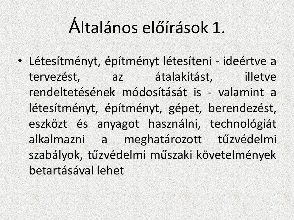 Á ltalános előírások 1.