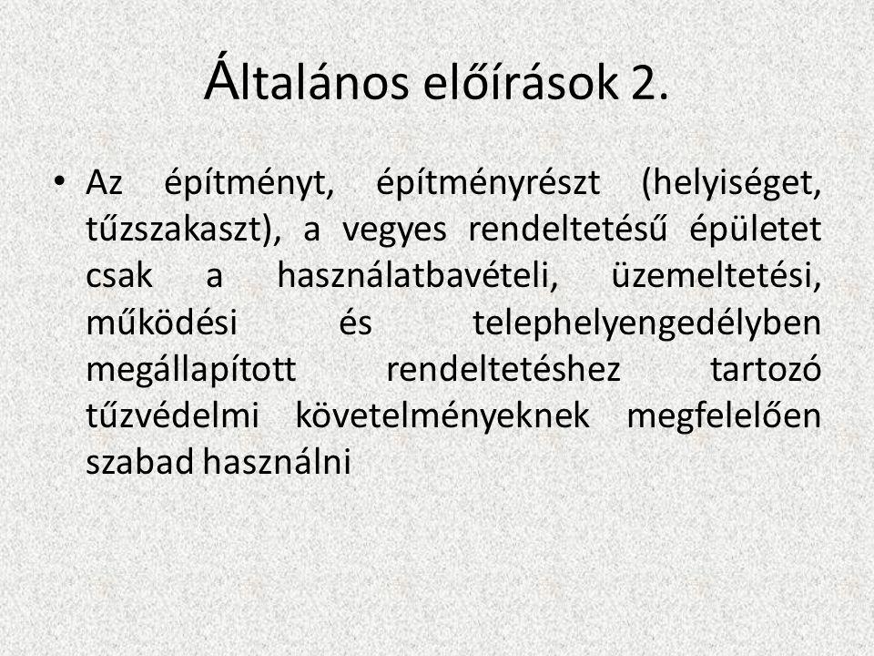 Á ltalános előírások 2.
